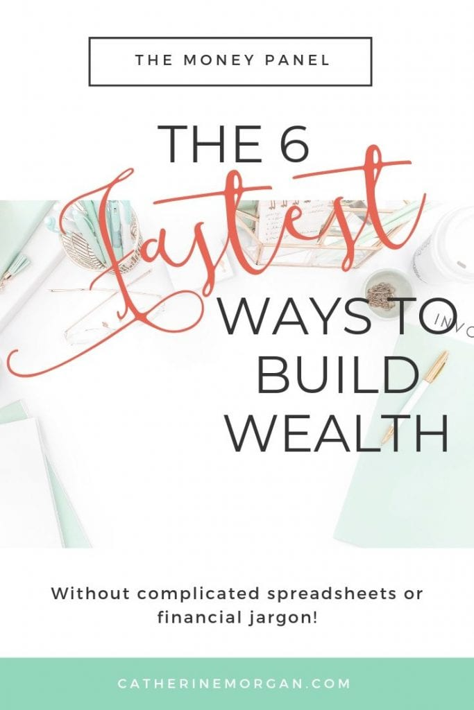 The 6 fastest way to build wealth
