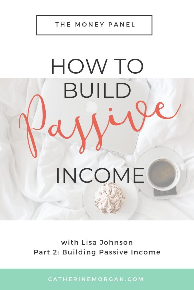 how to build passive income woth lisa johnson
