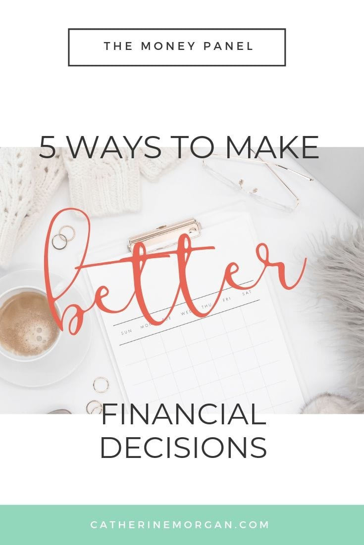 5 ways to make better financial decisions for life